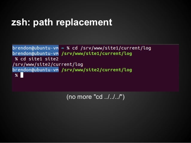 """zsh: path replacement           (no more """"cd ../../../"""")"""