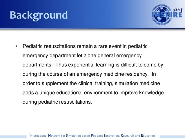 • Pediatric resuscitations remain a rare event in pediatric emergency department let alone general emergency departments. ...