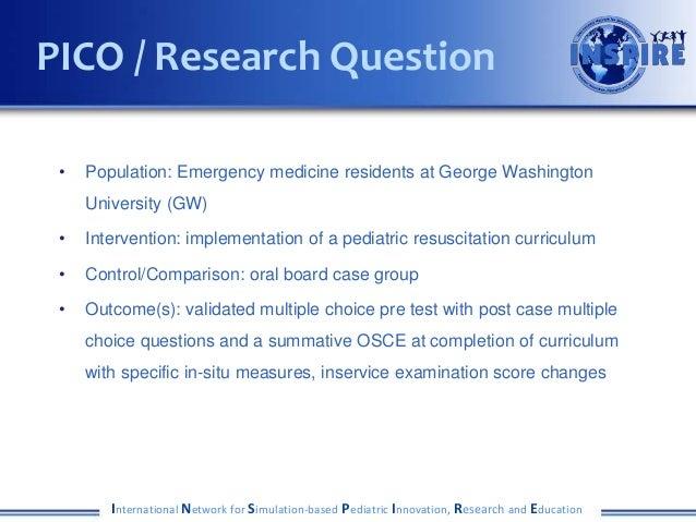 • Population: Emergency medicine residents at George Washington University (GW) • Intervention: implementation of a pediat...