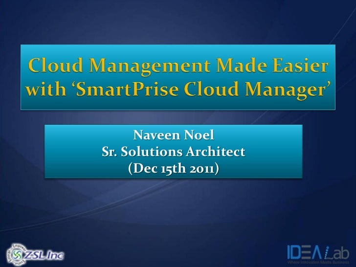 Naveen NoelSr. Solutions Architect     (Dec 15th 2011)