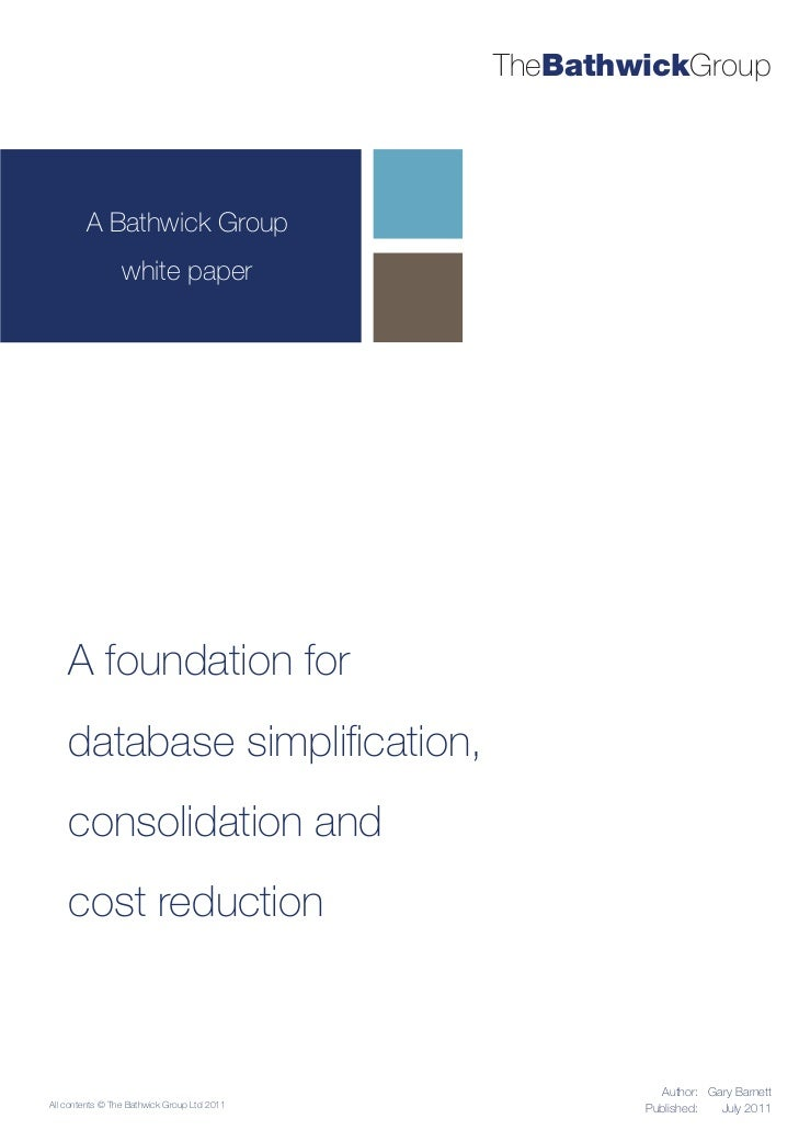 TheBathwickGroup        A Bathwick Group                 white paper    A foundation for    database simplification,    con...