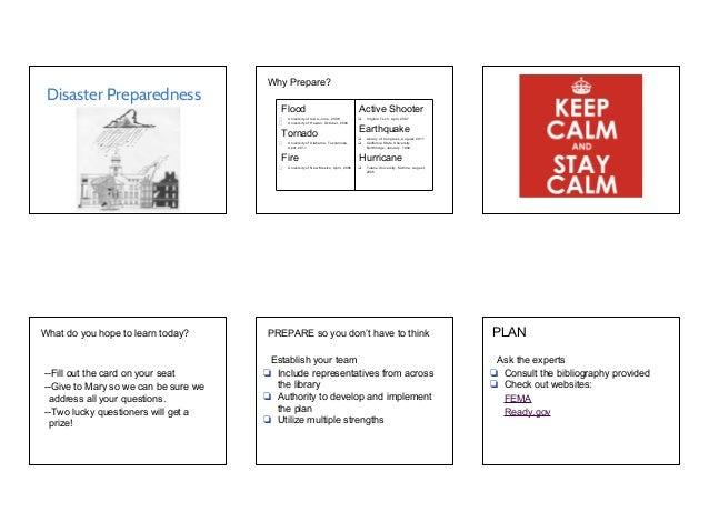 Disaster Preparedness Why Prepare? Flood ⬜ University of Iowa, June, 2008 ⬜ University of Hawaii, October, 2004 Tornado ⬜ ...