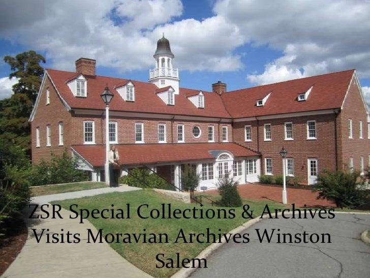 ZSR Special Collections & Archives Visits Moravian Archives Winston Salem<br />