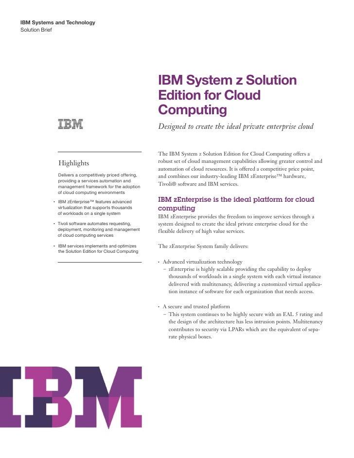 IBM Systems and TechnologySolution Brief                                                               IBM System z Soluti...