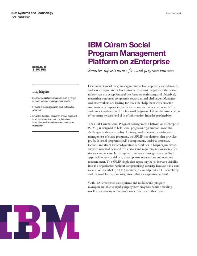 IBM Systems and Technology Solution Brief Government IBM Cúram Social Program Management Platform on zEnterprise Smarter i...