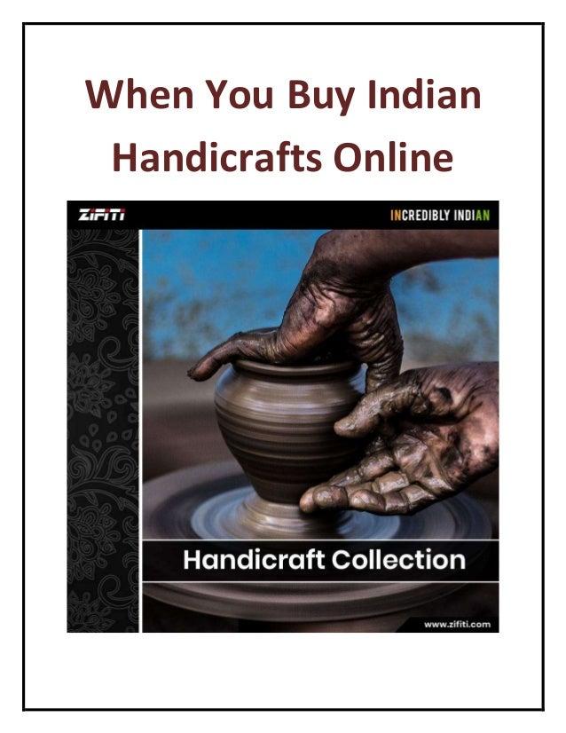 e956adae5a51a when-you-buy-indian-handicrafts-online-1-638.jpg cb 1522390310