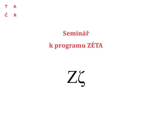 Seminář k programu ZÉTA