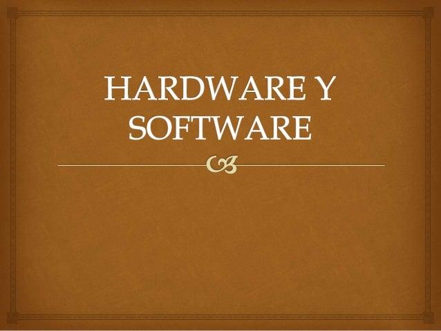  Son todas las partes físicas de tu computadora que puedas ver y tocar EJEMPLO HARDWARE