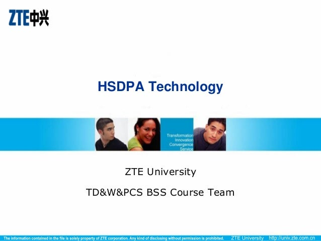 HSDPA Technology      ZTE UniversityTD&W&PCS BSS Course Team