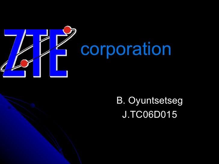 corporation B. Oyuntsetseg J.TC06D015