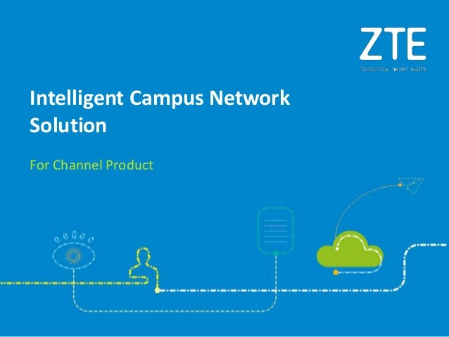 For Channel Product Intelligent Campus Network Solution