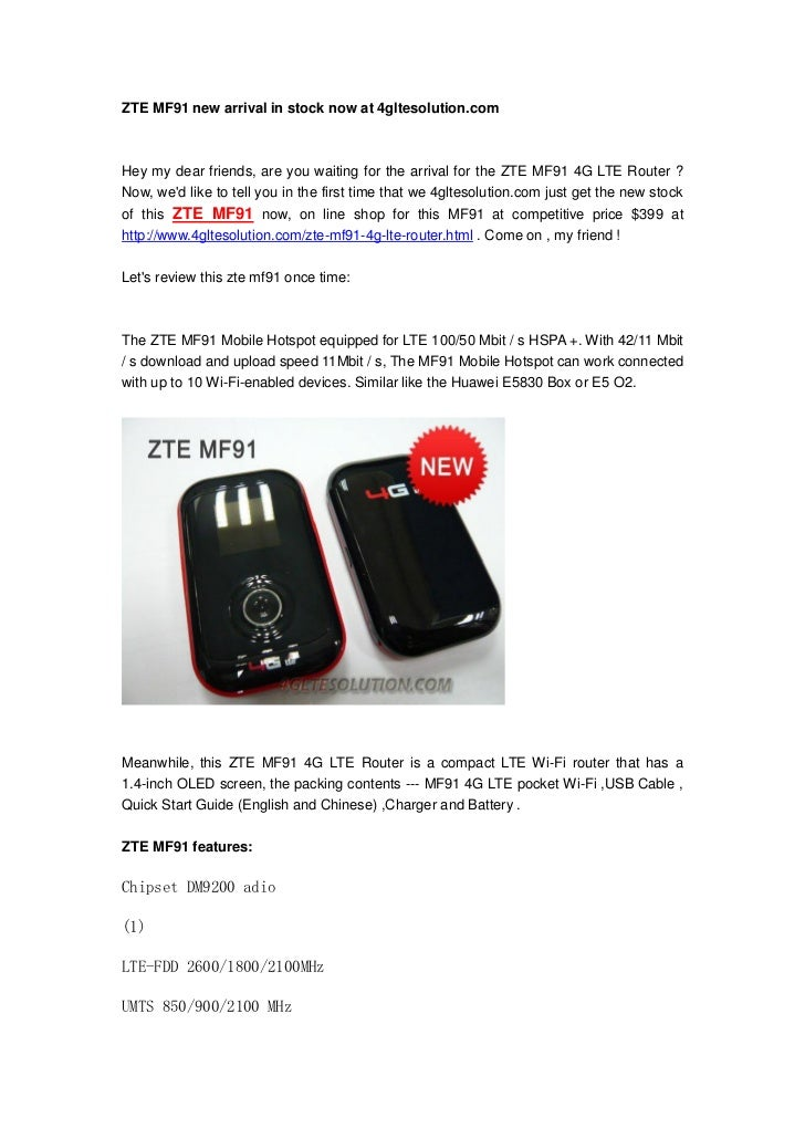 ZTE MF91 new arrival in stock now at 4gltesolution.comHey my dear friends, are you waiting for the arrival for the ZTE MF9...