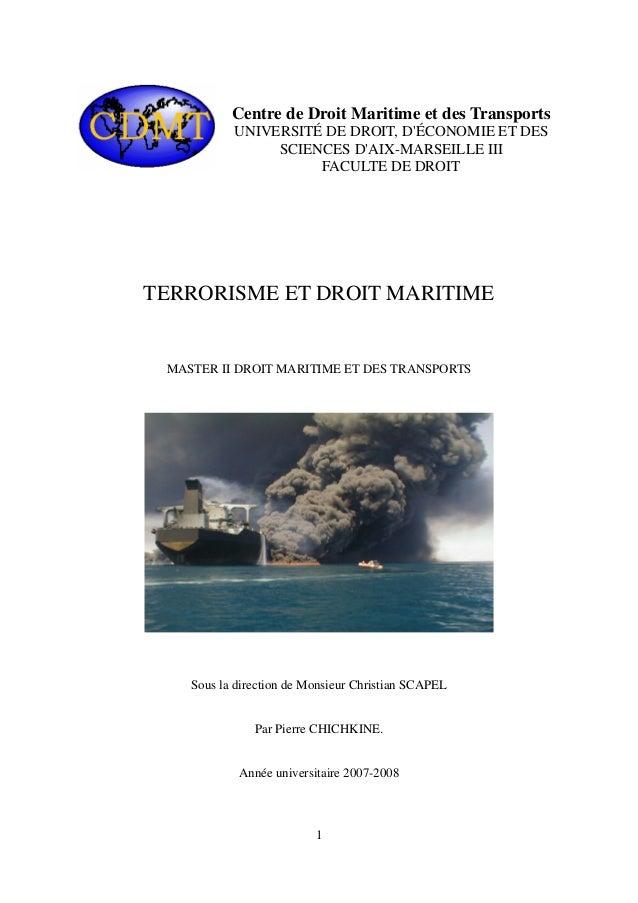 Centre de Droit Maritime et des Transports UNIVERSITÉ DE DROIT, D'ÉCONOMIE ET DES SCIENCES D'AIX-MARSEILLE III FACULTE DE ...