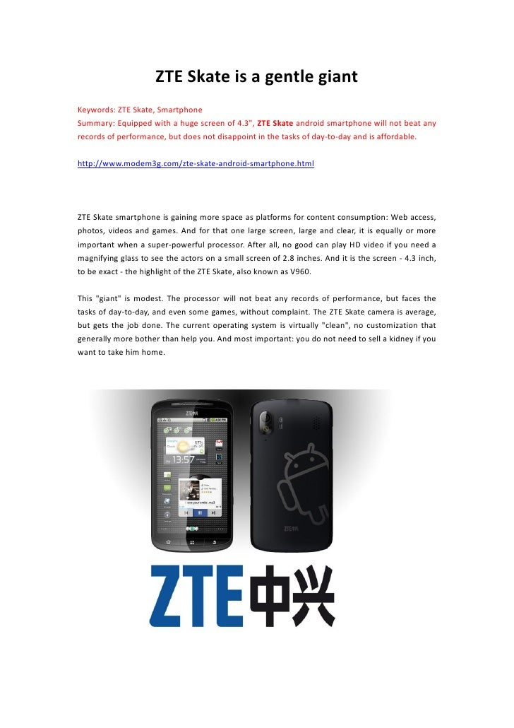 """ZTE Skate is a gentle giantKeywords: ZTE Skate, SmartphoneSummary: Equipped with a huge screen of 4.3"""", ZTE Skate android ..."""