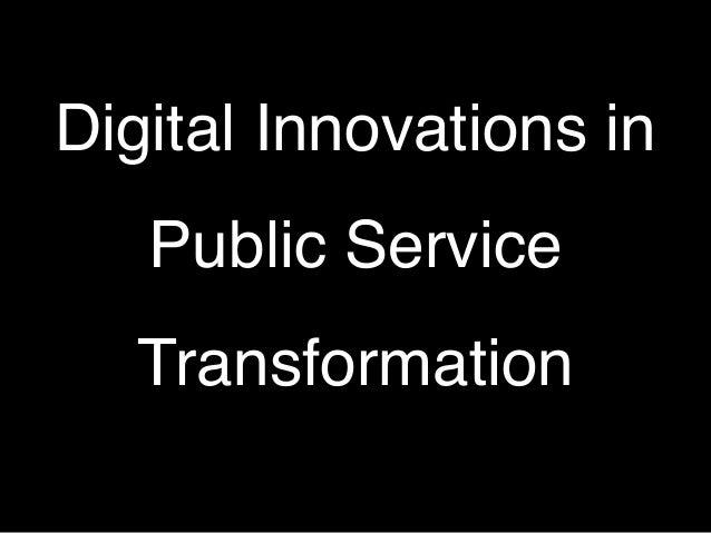 Digital Innovations in Public Service Transformation