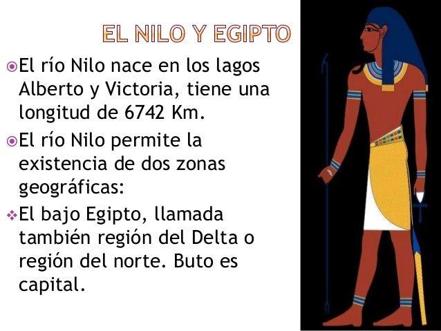 El alto Egipto, llamada también el valle del Nilo o región del sur. Hiera cómpolis es capital El río se desborda una vez...
