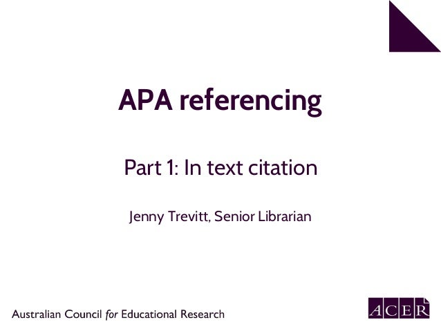 apa 6th edition referencing part 1 in text citation rh slideshare net apa manual 6th edition in text citation apa style manual 6th edition citation
