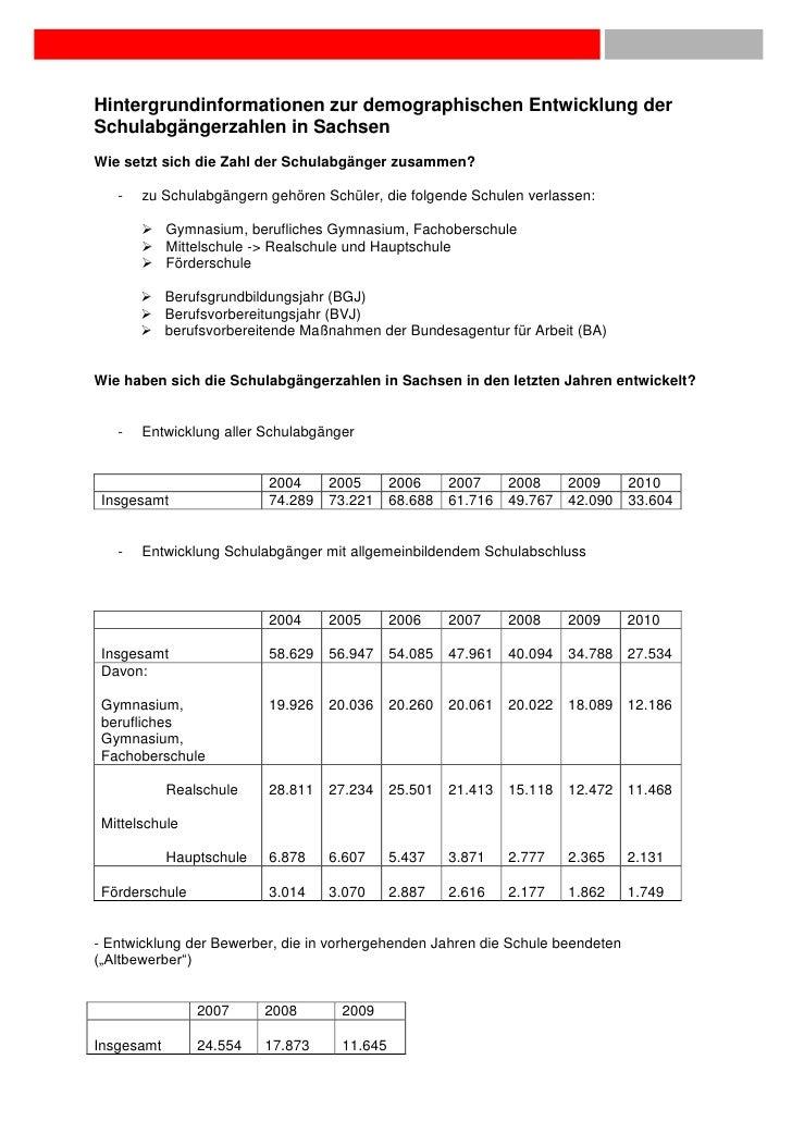 Hintergrundinformationen zur demographischen Entwicklung derSchulabgängerzahlen in SachsenWie setzt sich die Zahl der Schu...