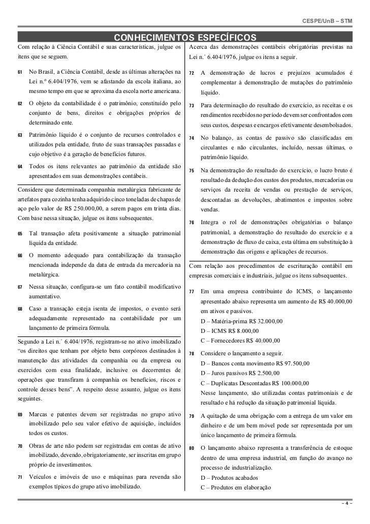 CESPE/UnB – STM                                       CONHECIMENTOS ESPECÍFICOSCom relação à Ciência Contábil e suas carac...