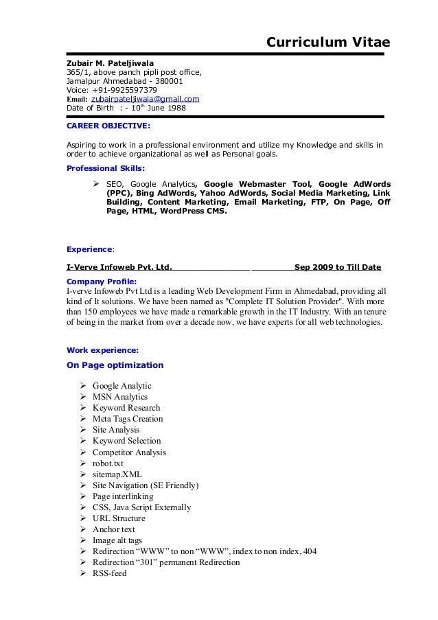 Curriculum Vitae Zubair M. Pateljiwala 365/1, above panch pipli post office, Jamalpur Ahmedabad - 380001 Voice: +91-992559...