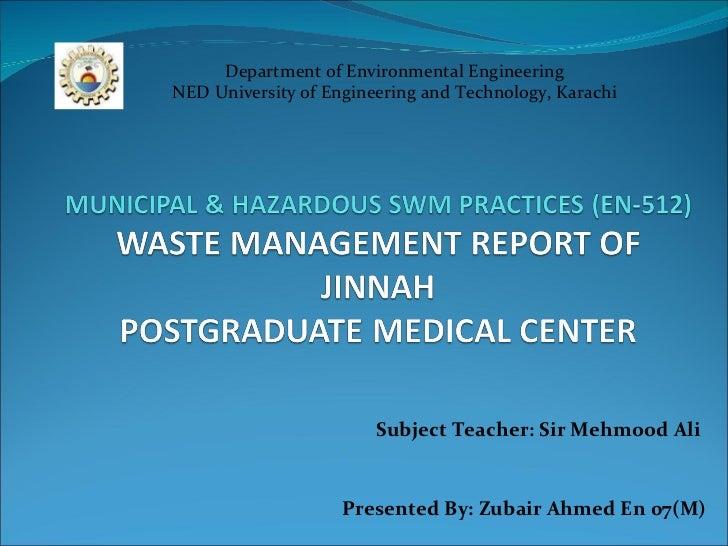 Department of Environmental Engineering NED University of Engineering and Technology, Karachi Subject Teacher: Sir Mehmood...
