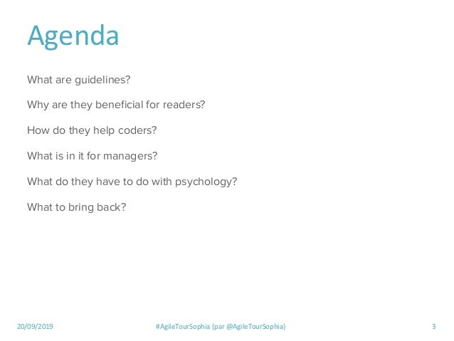 20/09/2019 #AgileTourSophia (par @AgileTourSophia) 3 Agenda What are guidelines? Why are they beneficial for readers? How d...