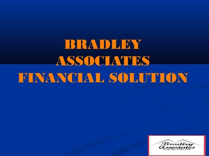 BRADLEY    ASSOCIATESFINANCIAL SOLUTION