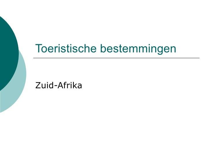 Toeristische bestemmingen Zuid-Afrika