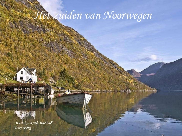 Het zuiden van Noorwegen Muziek – Keith Marshall Only crying