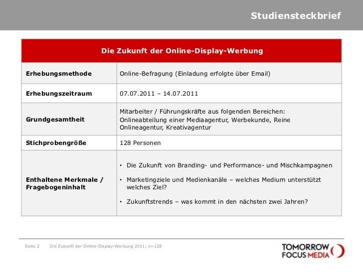 Studiensteckbrief<br />Seite 2<br />Die Zukunft der Online-Display-Werbung 2011; n=128<br />