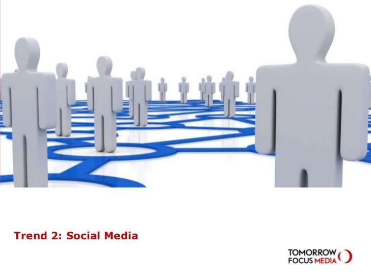 Trend 2: Social Media<br />