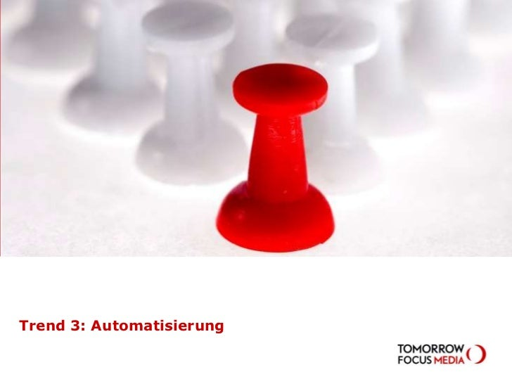 Trend 3: Automatisierung<br />