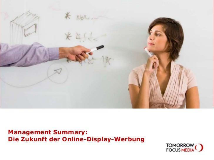 Management Summary: Die Zukunft der Online-Display-Werbung<br />