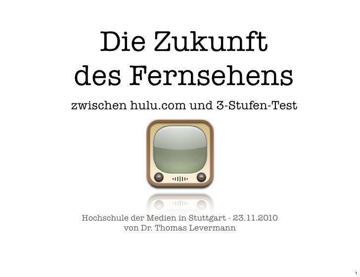 Zukunft des fernsehens 23 11-2010