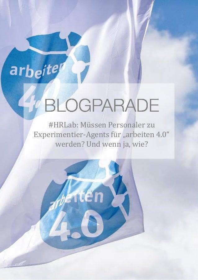 """#HRLab: Müssen Personaler zu Experimentier-Agents für """"arbeiten 4.0"""" werden? Und wenn ja, wie?"""