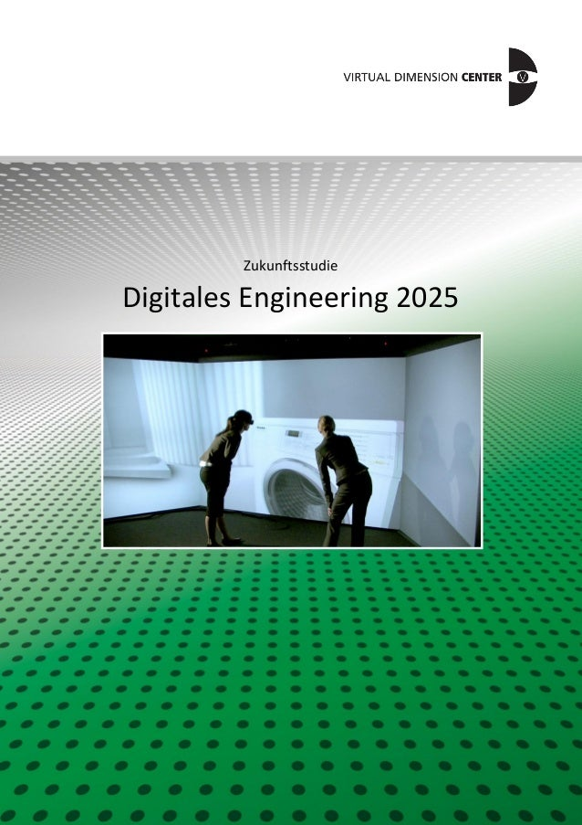 1 Zukunftsstudie Digitales Engineering 2025