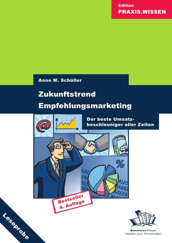 Edition                                            PRAXIS.WISSEN               Anne M. Schüller             Zukunftstrend ...