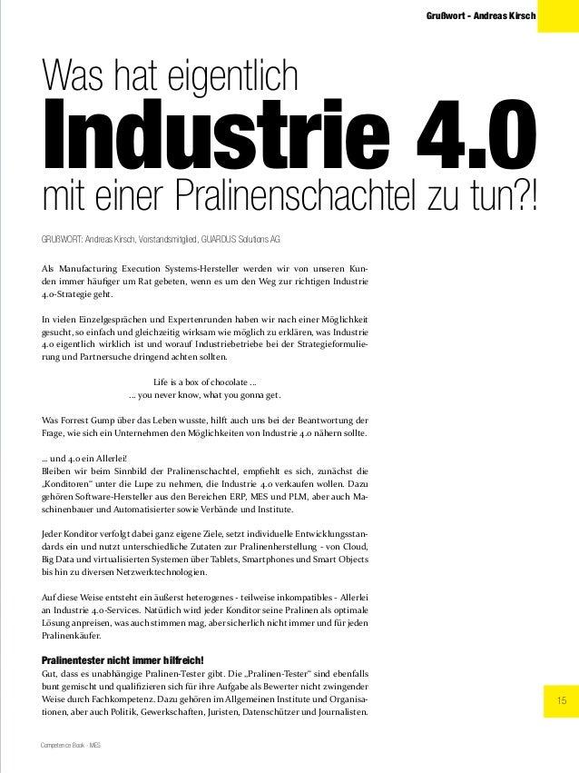15 Competence Book - MES Grußwort - Andreas Kirsch Was hat eigentlich Industrie 4.0mit einer Pralinenschachtel zu tun?! Al...