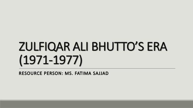 ideal personality of zulfiqar ali bhutto Zulfikar ali bhutto (january 5, 1928 a documentary film on the life of zulfiqar ali bhutto, made by prominent journalist and media personality.