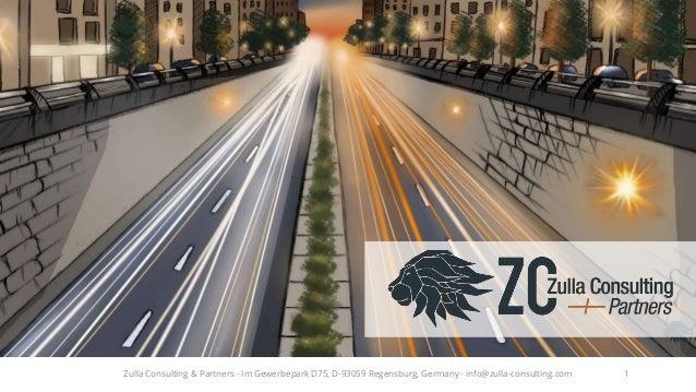 1Zulla Consulting & Partners - Im Gewerbepark D75, D-93059 Regensburg, Germany - info@zulla-consulting.com