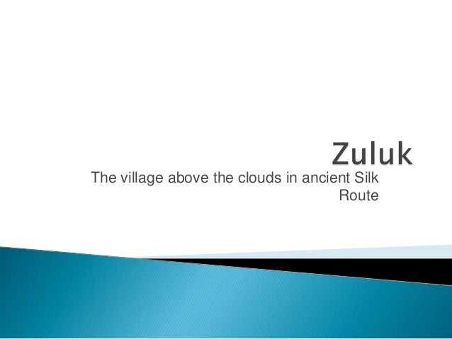 The village above the clouds in ancient Silk Route