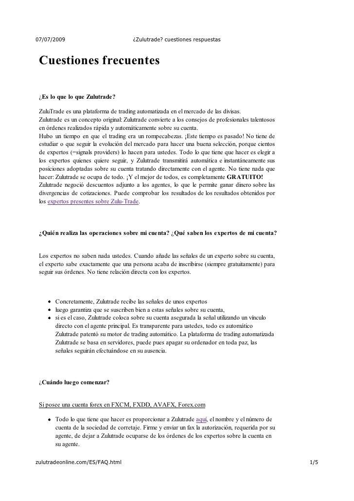 07/07/2009                             ¿Zulutrade? cuestiones respuestas     Cuestiones frecuentes   ¿Es lo que lo que Zul...