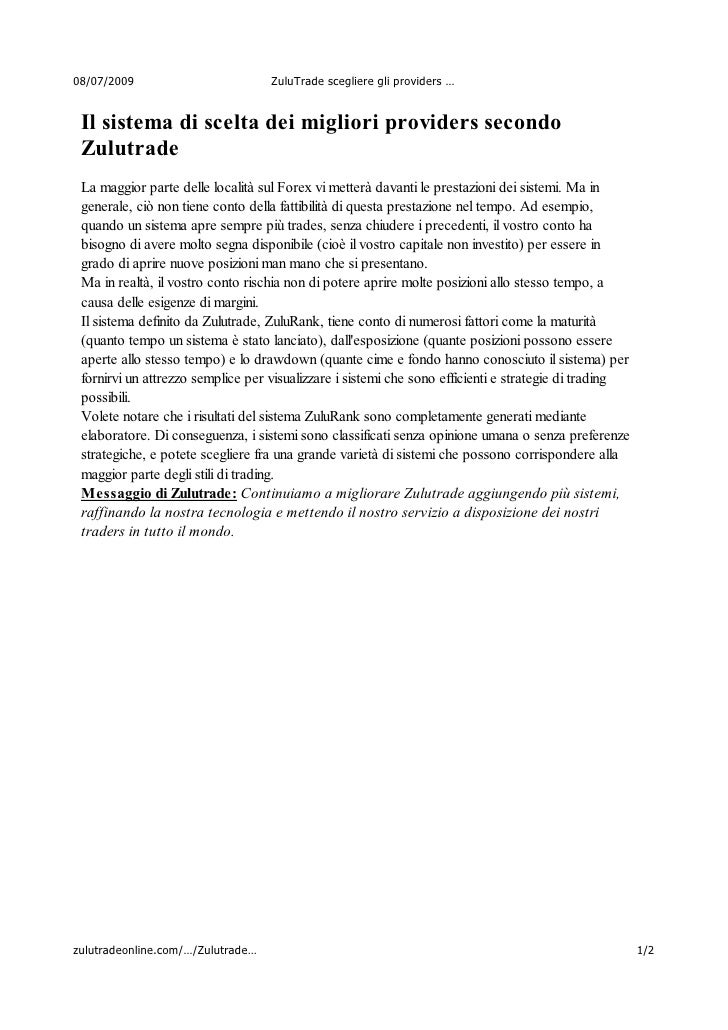 08/07/2009                         ZuluTrade scegliere gli providers …    Il sistema di scelta dei migliori providers seco...