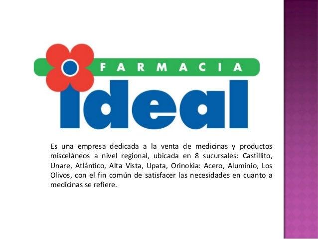 Es una empresa dedicada a la venta de medicinas y productos misceláneos a nivel regional, ubicada en 8 sucursales: Castill...