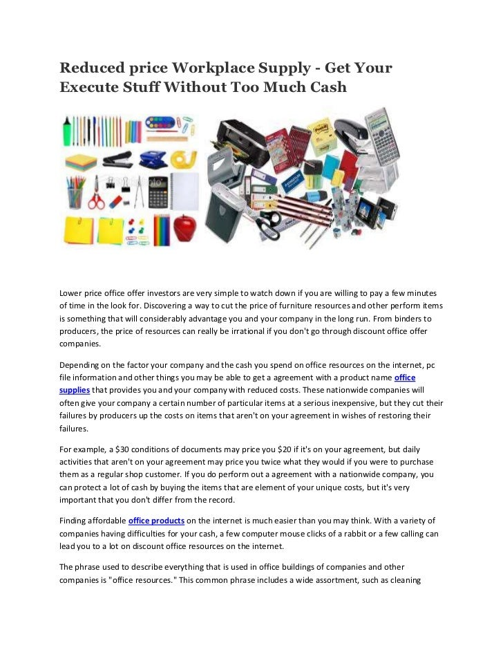 Reduced price Workplace Supply - Get YourExecute Stuff Without Too Much CashLower price office offer investors are very si...