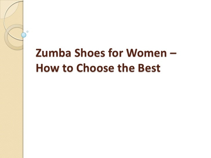 Zumba shoes for women – how to choose