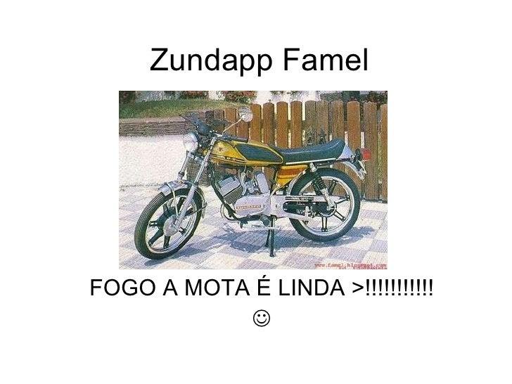 Zundapp Famel FOGO A MOTA É LINDA >!!!!!!!!!!! 