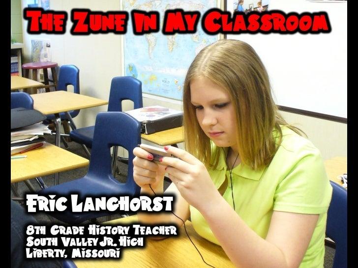 Zune in My Classroom - NECC 2008