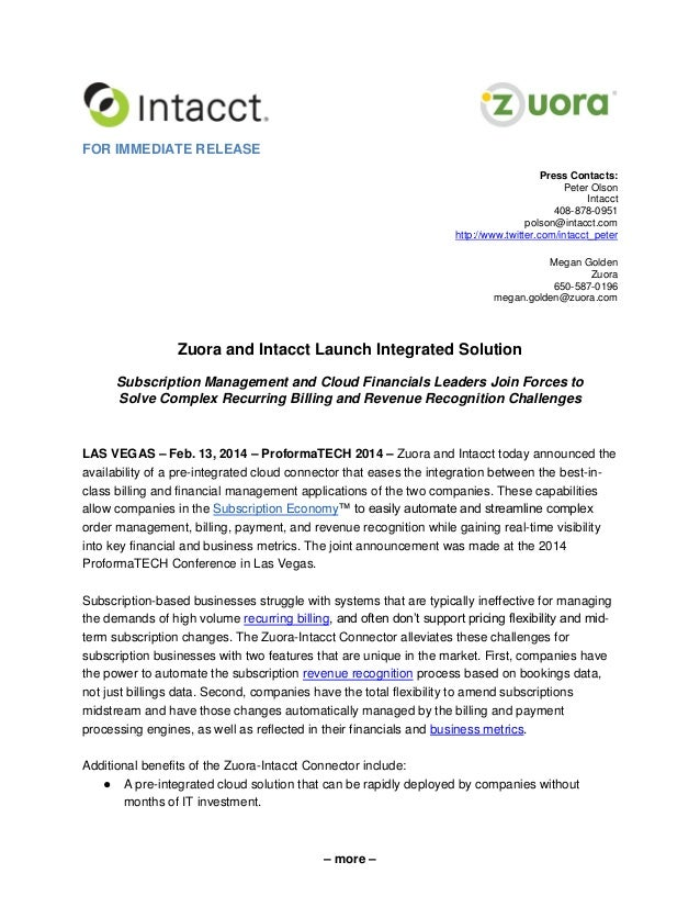 FOR IMMEDIATE RELEASE Press Contacts: Peter Olson Intacct 408-878-0951 polson@intacct.com http://www.twitter.com/intacct_p...