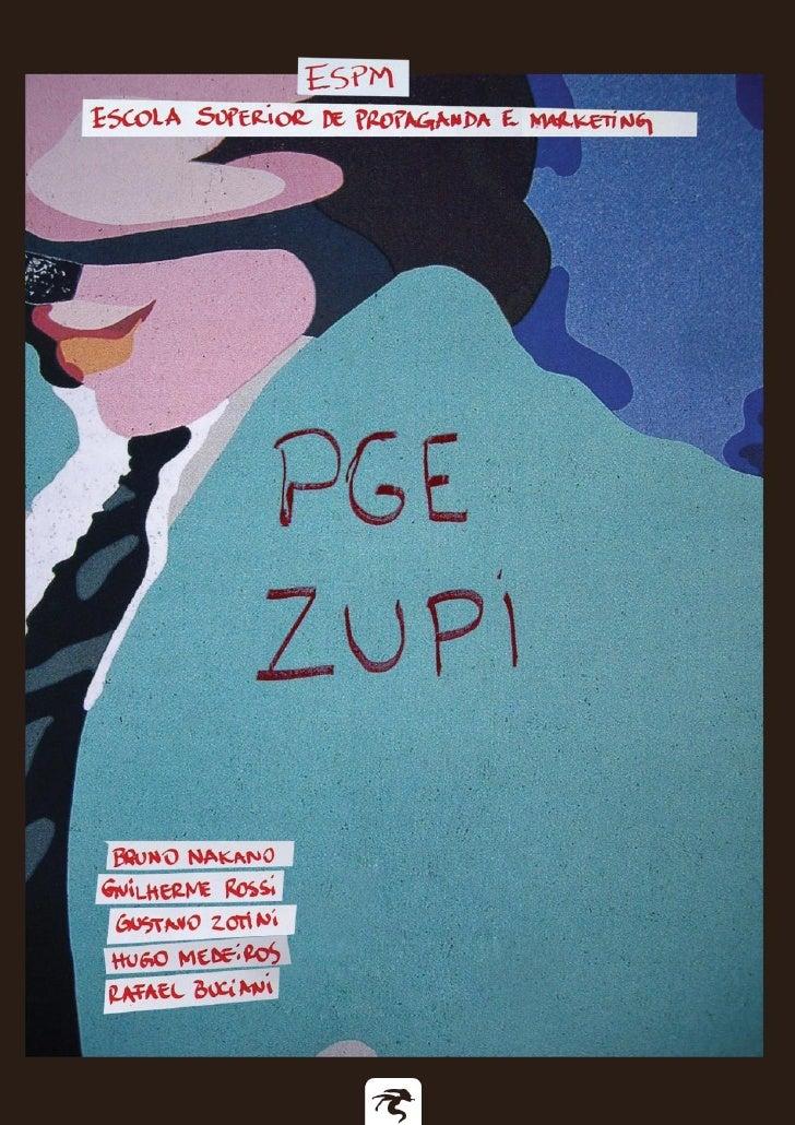 Escola Superior de Propaganda e Marketing        Projeto de Graduação ESPM 2008/1          Orientador: Luiz Fernando Garci...
